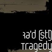 Tragedy von rad.
