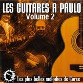 Les guitares à Paulo Volume 2 (Les plus belles mélodies de Corse) von Paulo Quilici
