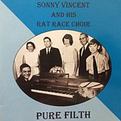 Pure Filth by Sonny Vincent