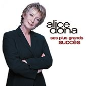 Ses plus grands succès de Alice Dona