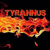 Tyrannus by Richard Thomas