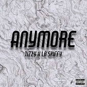 Any More de Tizzy