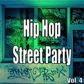 Hip Hop Street Party, Vol. 4 von Various Artists