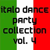 Italo Dance Party Collection Vol. 4 by Various Artists
