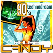 House Candy - Technodream 90's von Various Artists