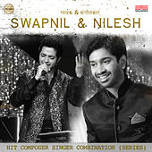 Singer Composer Combination (Series) - Swapnil & Nilesh de Swapnil Bandodkar