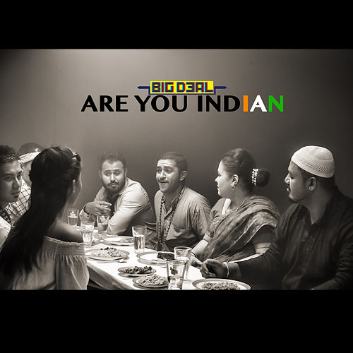 Are You Indian - Single by Big Deal