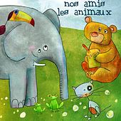 Nos amis les animaux - EP by Various Artists