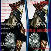Loyaler immigrant by Dany