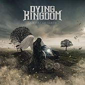 Last Day on Earth by Dying Kingdom