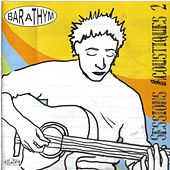Bar à thym - Sessions acoustiques 2 by Various Artists