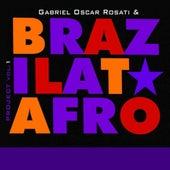 Brazilatafro Project, Vol. 1 by Gabriel Oscar Rosati