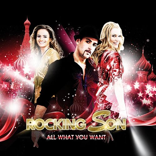 All what you want by Rocking Son