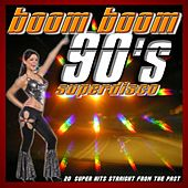 Boom Boom 90's Superdisco by Various Artists