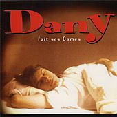 Dany fait ses games by Dany