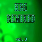 HRG Remixed, Vol. 3 by Various Artists