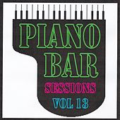 Piano bar sessions volume 13 by Jean Paques