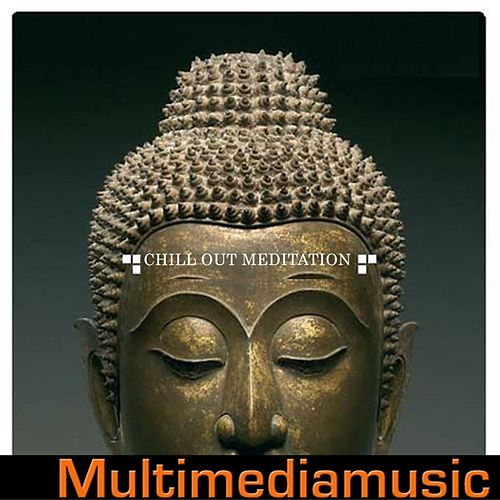 Chill Out and Meditation by Various Artists