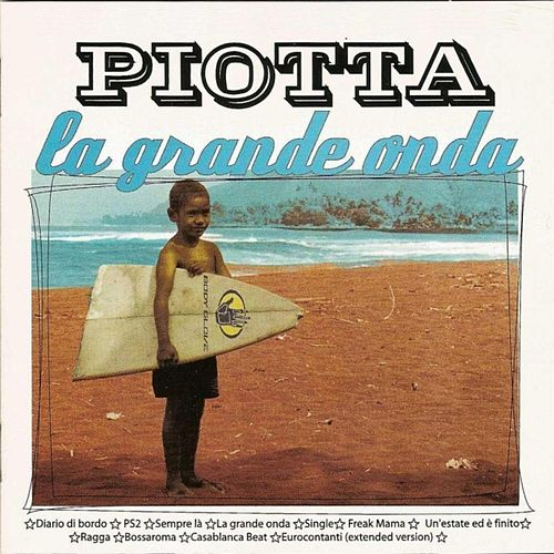 La grande onda (Album) by Piotta