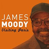 Visiting Paris by James Moody