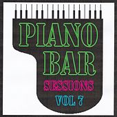 Piano bar sessions volume 7 by Jean Paques