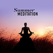 Summer Meditation von Lullabies for Deep Meditation