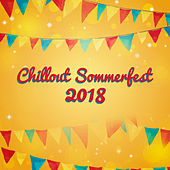 Chillout Sommerfest 2018 by The Relaxation
