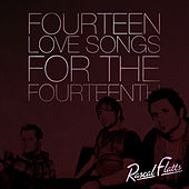 14 Love Songs For The 14th by Rascal Flatts