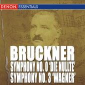 Bruckner: Symphony Nos. 0