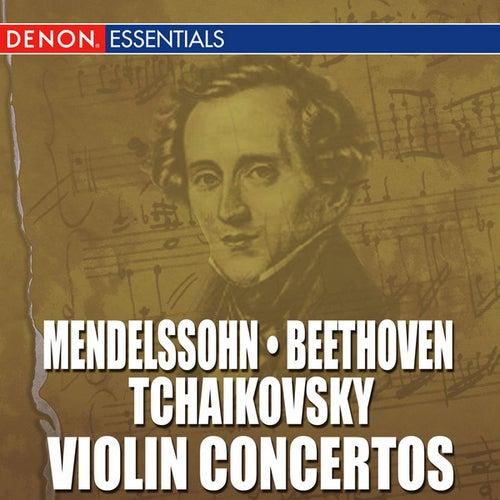 Mendelssohn - Beethoven - Tchaikovsky: Violin Concertos by Various Artists