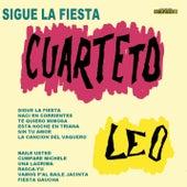 Sigue la Fiesta von Cuarteto Leo