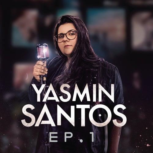 Yasmin Santos, EP1 de Yasmin Santos
