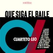 Que Siga el Baile by Cuarteto Leo
