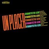 Un Placer by Cuarteto Leo