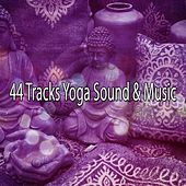 44 Tracks Yoga Sound & Music by Yoga Workout Music (1)