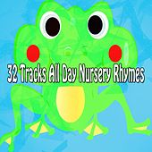 32 Tracks All Day Nursery Rhymes de Canciones Para Niños