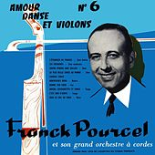 Amour Danse Et Violons von Franck Pourcel