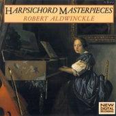 Harpsichord Masterpieces de Robert Aldwinckle