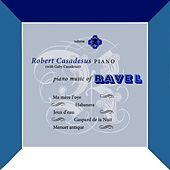 Piano Music Of Ravel de Robert Casadesus