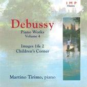Debussy: Piano Works, Vol. 4 von Martino Tirimo