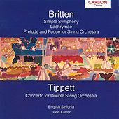 Britten: Simple Symphony Op. 4 - Tippet: Concerto for Double String Orchestra by English Sinfonia