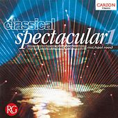 Classical Spectacular 1 von Various Artists