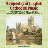 A Tapestry of English Cathedral Music de Worcester Cathedral Choir