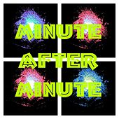 Minute After Minute de Split Atom