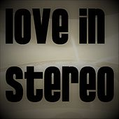 Wine & The Weeds de Love In Stereo
