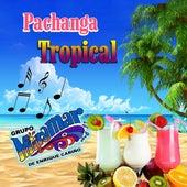 Pachanga Tropical de Grupo Miramar