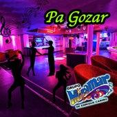 Pa' Gozar de Grupo Miramar