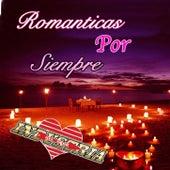 Romanticas Por Siempre by Industria Del Amor