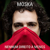 Nenhum Direito a Menos von Paulinho Moska