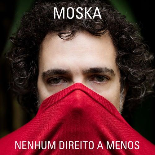 Nenhum Direito a Menos by Paulinho Moska